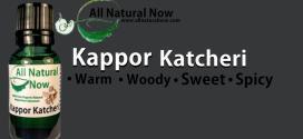 Kappor Katcheri Essential Oil And Your Health