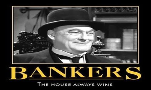 bankers_house_always_wins.jpg