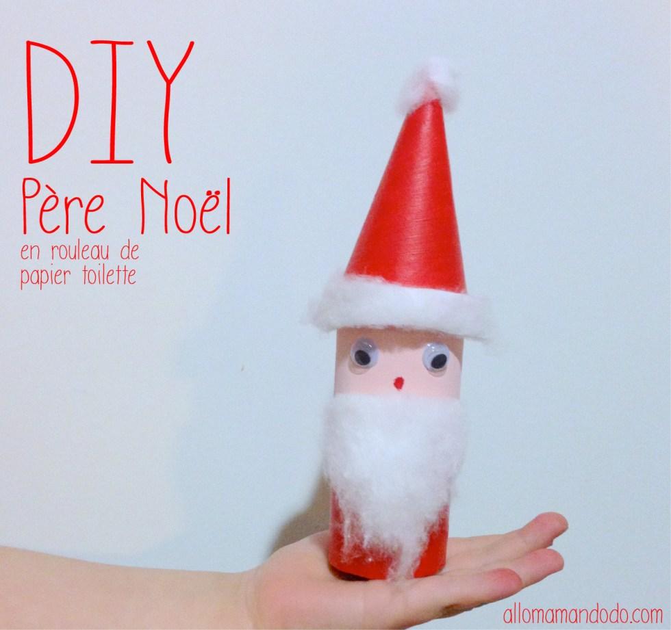 DIY Père Noel en rouleau de papier toilette