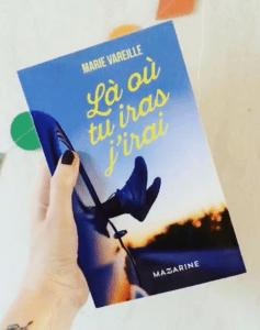 LA OU TU IRAS J'IRAI - Marie Vareille