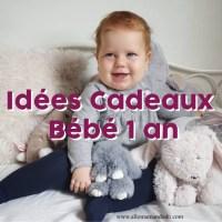 Idées cadeaux pour les 1 an de bébé!