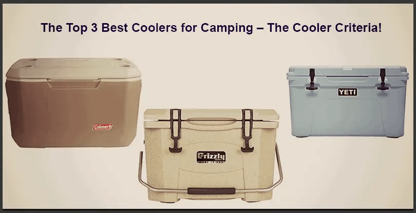 The Top 3 Best Coolers for Camping _The Cooler Criteria