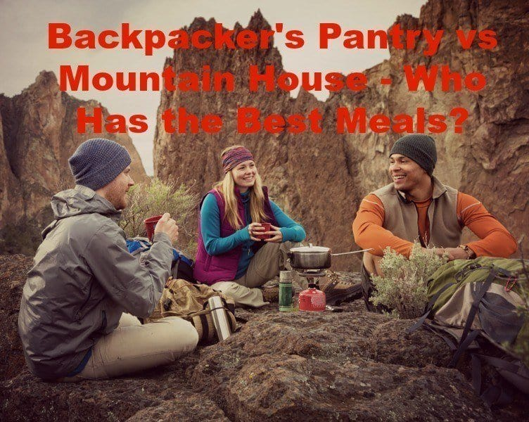 backpacker's pantry vs mountain house – who has the best meals