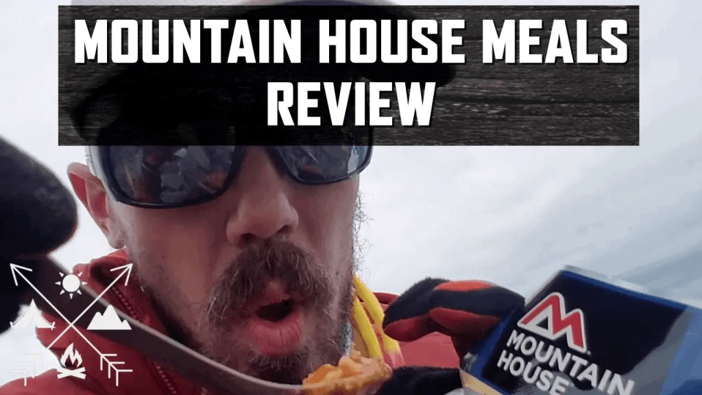 Mountain House Freeze Dried Review