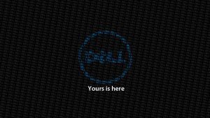 Top 20 Wallpapers for Dell Laptops - 11 - Yours in here