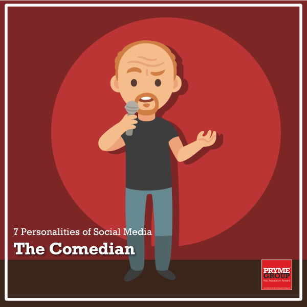 7 Social Media Personalities - The Comedian