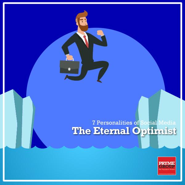 7 Social Media Personalities - The Eternal Optimist