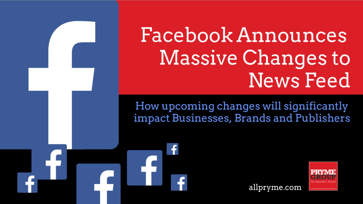 Pryme Group.Facebook News Feed Change.January.2018 1