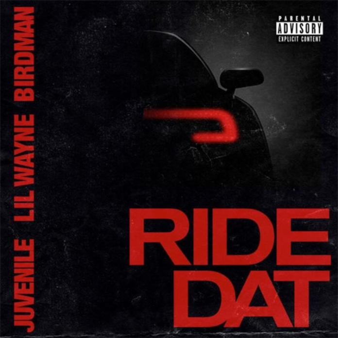 Birdman Lil Wayne Juvenile Ride Dat single
