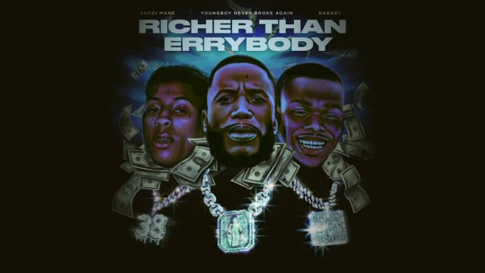 """Gucci Mane Drops """"Richer Than Errybody"""" With DaBaby & NBA YoungBoy single"""