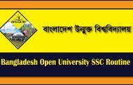 Bangladesh Open University SSC Routine 2018 www.bou.edu.bd