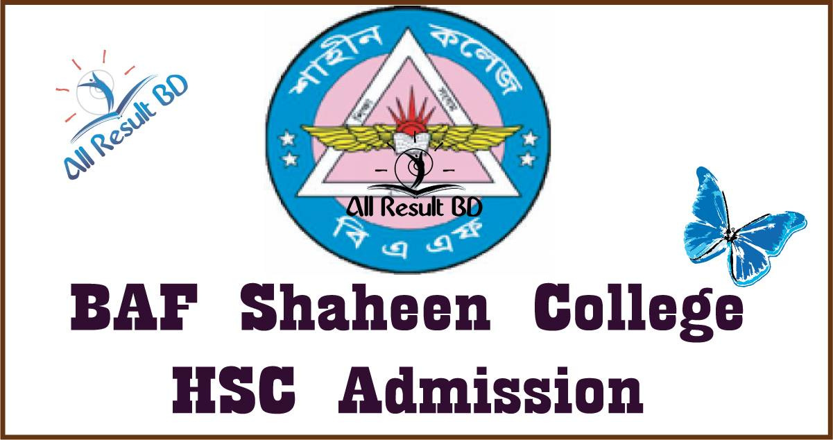 BAF Shaheen College HSC admission Notice Result 2017