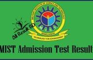 MIST Admission Test Result, Seat Plan 2016-17