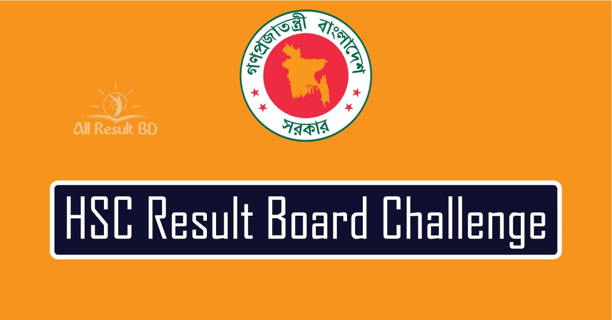 HSC Result Board Challenge & Re-Scrutiny Application Process 2017