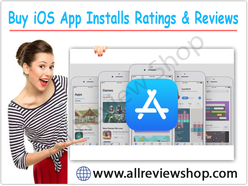 Buy iOS App Installs Ratings & Reviews