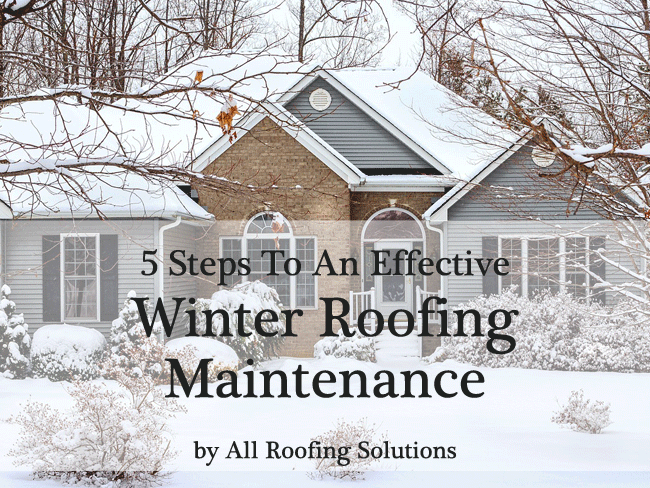 Effective Winter Roofing Maintenance All Roofing Solutions