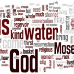 Lent 3: Living Waters
