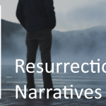 Resurrection Narratives