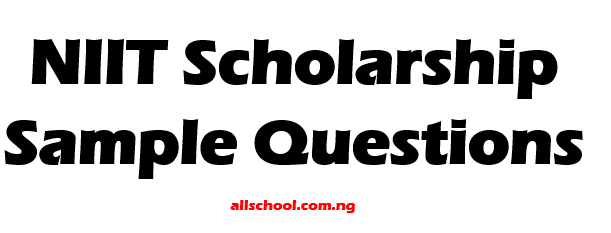 NIIT Nigeria Scholarship Questions (Sample, Free Download)