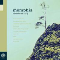 Memphis - Here Comes A City
