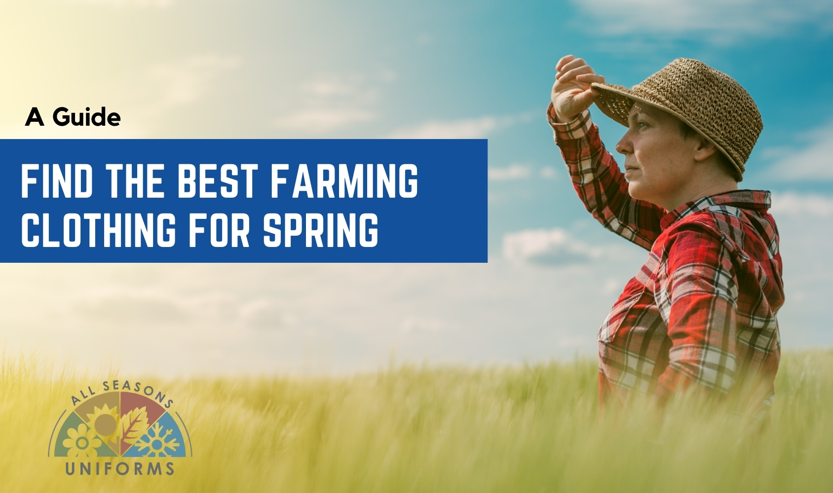 Find the Best Farming Clothing for Spring