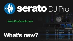 Serato DJ Pro 2.3.5 Crack With Activation Code 2020 [Lifetime]