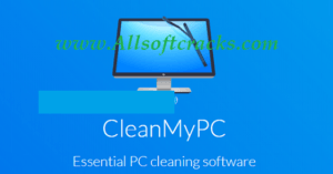 CleanMyPC 1.11.1.2079 Crack Plus Activation Code 2021 [Latest]