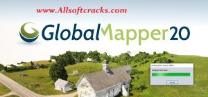 Global Mapper 22 Crack + Activation Code 2021 [Lifetime]