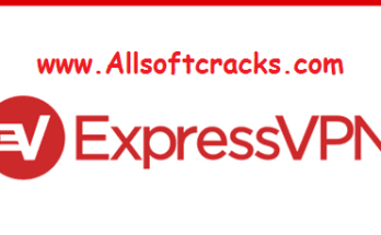 Express VPN 7.5.4 Crack With Serial Key Free Download 2019