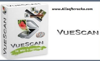 VueScan Pro 9.7.06 Crack Plus Serial Key 2020 [Latest]