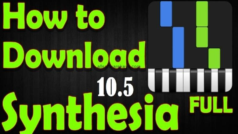 Synthesia Crack 10.6.12 Free Download with Unlock Key 2020