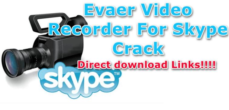 Evaer-Video-Recorder-For-Skype-Crack-allsoftwarekeys