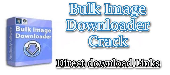 Bulk-Image-Downloader-Crack-Allsoftwarekeys