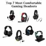Top 7 Most Comfortable Gaming Headsets You'll Love All the Time