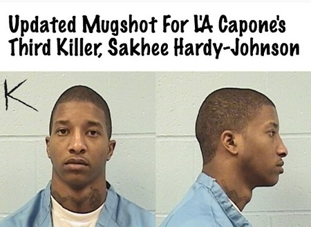 L'A Capone's Third killer, Sakhee Hardy- Johnson