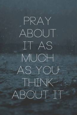 Pray what you obsess over