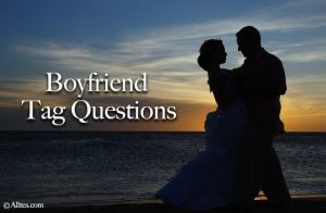 Boyfriend Tag Questions
