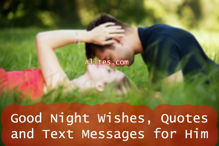 Good Night Wishes Quotes And Text Messages For Him
