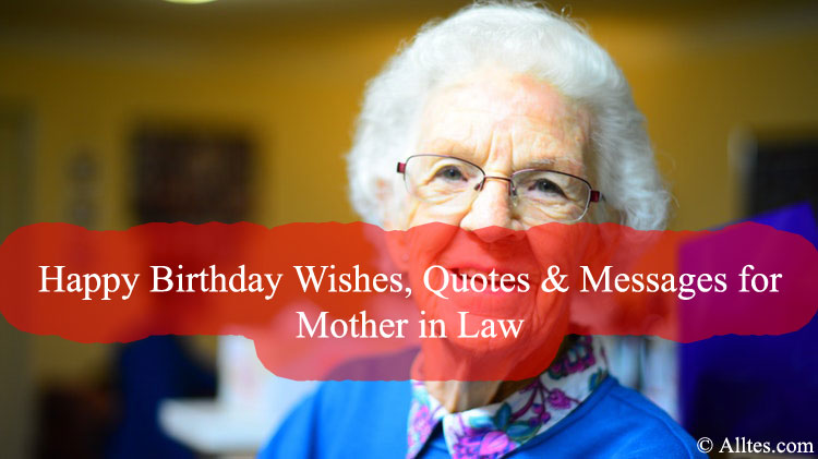 Happy Birthday Wishes Quotes Messages For Mother In Law