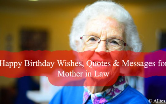 Happy Birthday Wishes, Quotes & Messages for Mother in Law