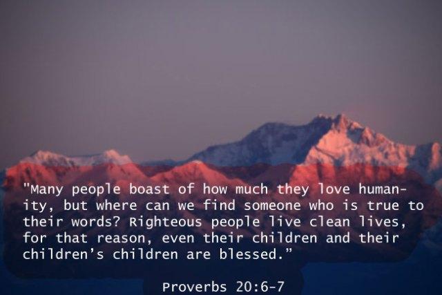 Proverbs 20:6-7