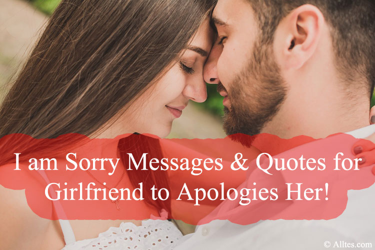 sorry message to your girlfriend