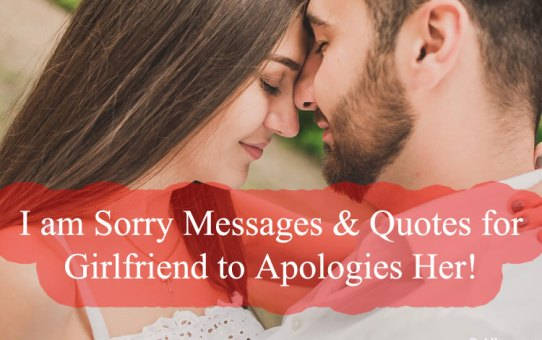 Sorry Messages & Quotes for Girlfriend