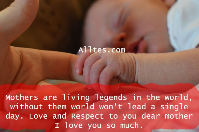 mothers are living legends in the world