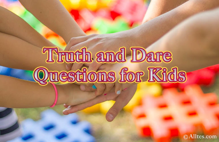 truth and dare questions for kids