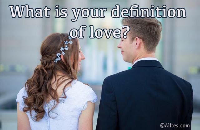 what is your definition of love