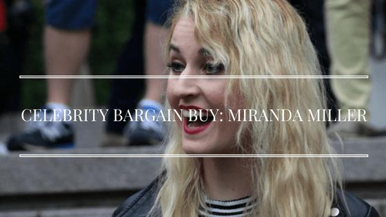 Celebrity Bargain Buy Miranda