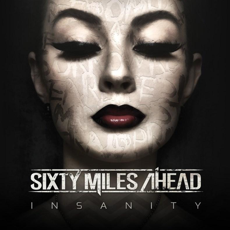 sixty-miles-ahead-insanity-album-cover-1600x1600