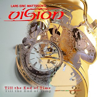 Lars Eric Mattsson's Vision - Til The End Of Time To Be Re-Released On August 3