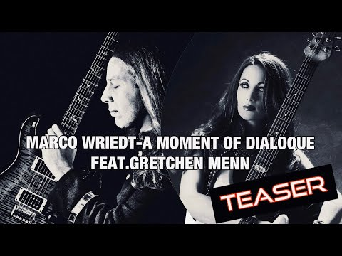 "Marco Wriedt Releases A Video For ""A Moment Of Dialogue"" Featuring Gretchen Menn"